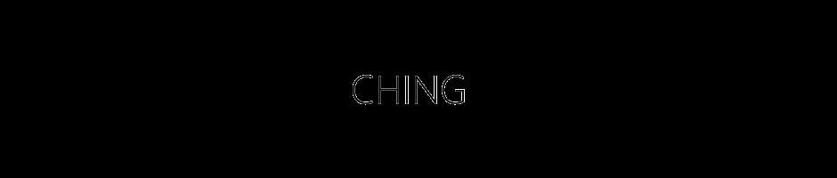 CHING.
